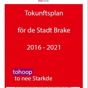 Tokunftsplan för de Stadt Brake 2016 - 2021